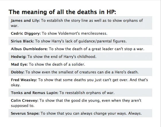 I know these aren't ALL the meanings of the deaths in HP, but it's a good summary. o-o