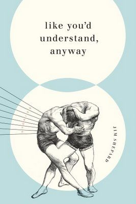 Like You'd Understand, Anyway, designed by Jason Booher