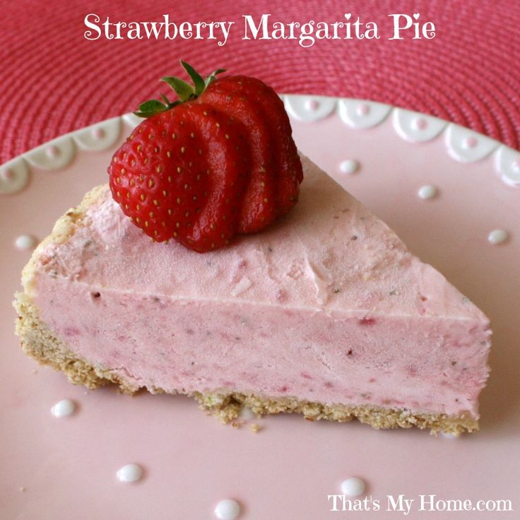 This make-ahead freezer Strawberry Margarita pie dessert, from That's ...