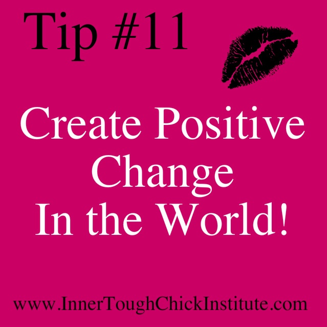 Create Positive Change in the world! The western women will save the world by the Dali Lama. Learn to thrive and grow and become all you were meant to become. Early registration will be opening very soon. Be sure to become a member! www.InnerToughChick.com
