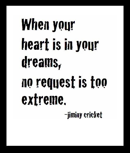 Jiminy Cricket Quotes Dreams quotes about conscience jiminy cricket