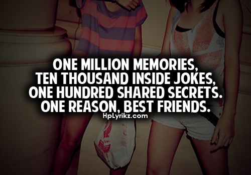 Friendship And Memories Quotes Tumblr : Pin by sangita on best friend quotes