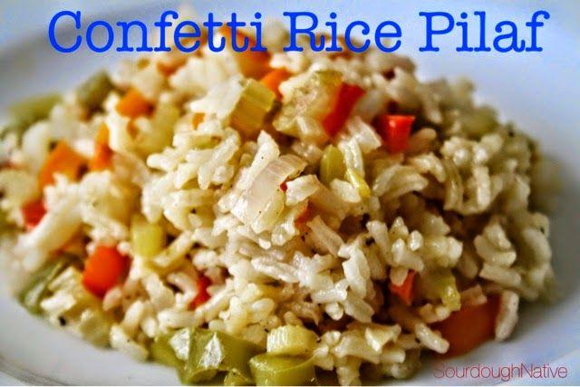 SourdoughNative: Confetti Rice Pilaf | Sensational Sides | Pinterest