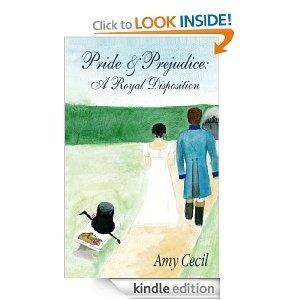 Pride & Prejudice: A Royal Disposition