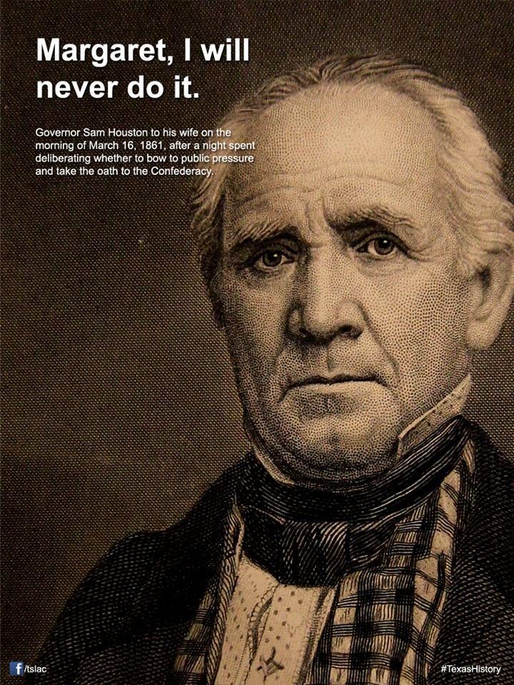 For Sam Houston President Quotes Quotesgram