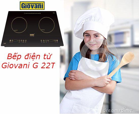 Bếp từ Giovani G 22T: Lựa chọn số 1 của người nội trợ thông minh