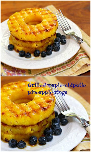 Grilled maple-chipotle pineapple rings | Recipe
