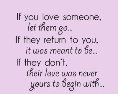 Quotes About If U Love Someone : Letting Go Of Someone You Love Quotes. QuotesGram