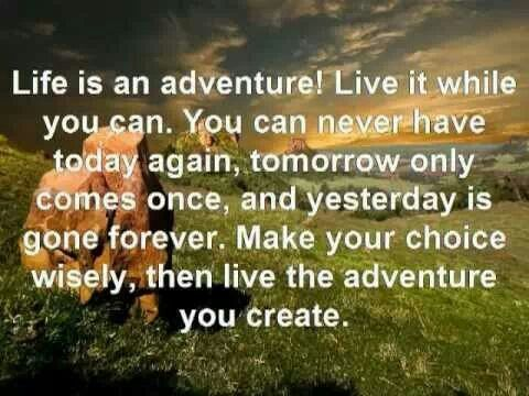 Life is an adventure..... | Beautiful sayings | Pinterest