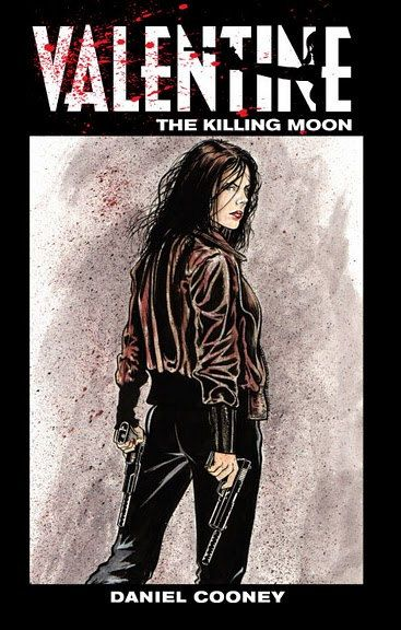 valentine the killing moon
