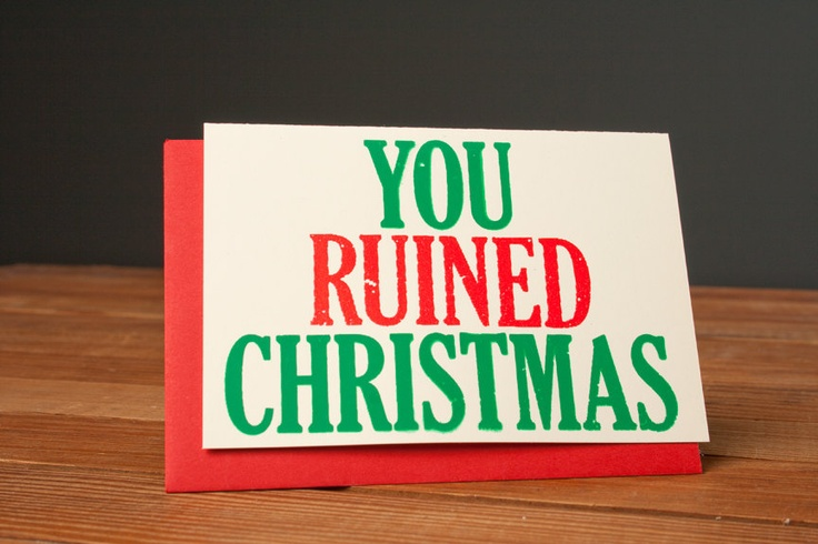 RUINED the whole of Christmas! - I did. I guess.: pinterest.com/pin/11259067789866120