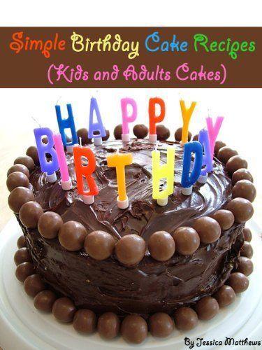 Easy birthday cake ideas for 37 years 17922 simple birthda for Basic cake recipe for kids