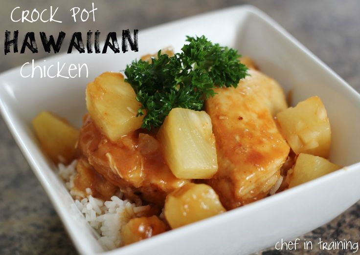Crock Pot Hawaiian Chicken   chef in training
