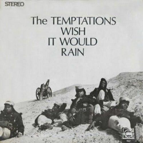 The Temptations Wish It Would Rain