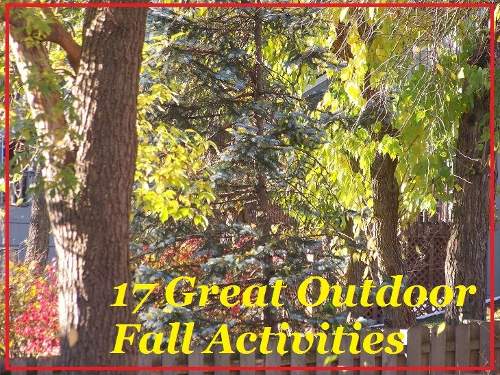 17 Great Outdoor Fall Activities - get outside & enjoy the season!