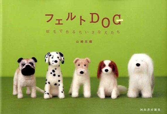 Felt Dog  Japanese Craft Book for Needle Wool by JapanLovelyCrafts, $23.50