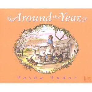 'Around the Year' - Tasha Tudor