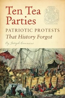 My #FridayReads for March 30, 2012. Ten Tea Parties: Patriotic Protests That History Forgot by Joseph Cummins