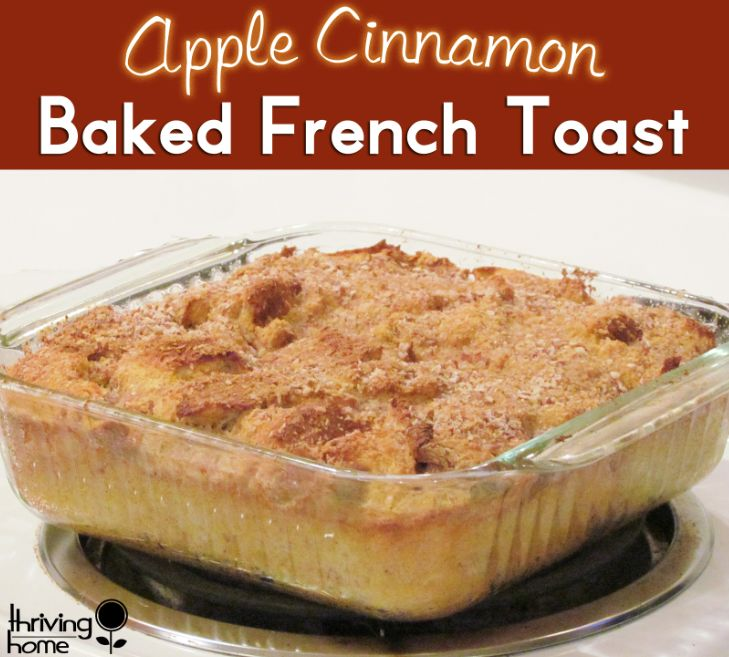 Apple Cinnamon Baked French Toast Recipe - Thriving Home