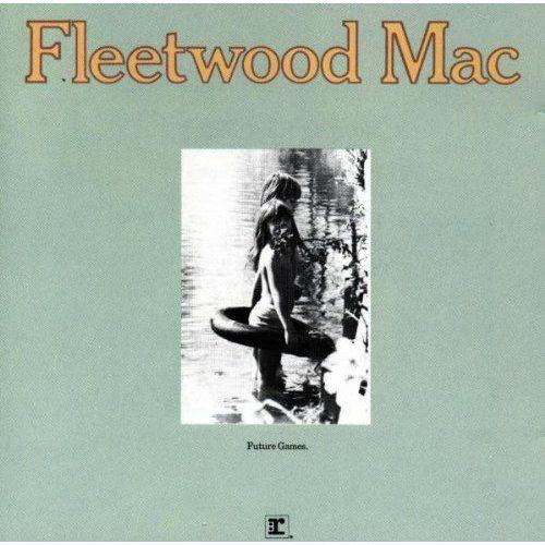 Fleetwood Mac Future Games Album Covers Pinterest