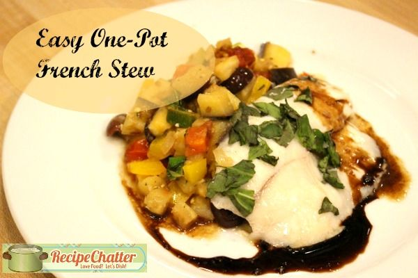 Easy One-Pot French Stew: The Best Ratatouille Recipe