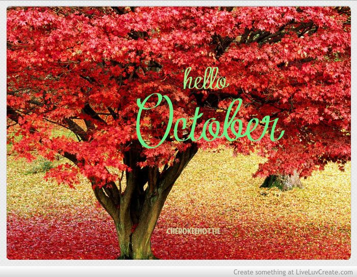 hello October by: Dolly Key  My Picture Quotes  Pinterest