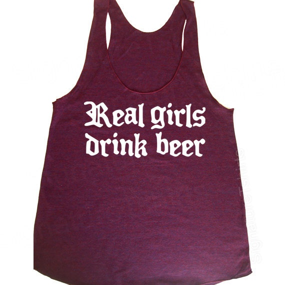 Real Girls Drink Beer