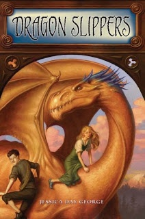 Dragon Slippers by Jessica Day George- 9 1/2 out of 10 stars