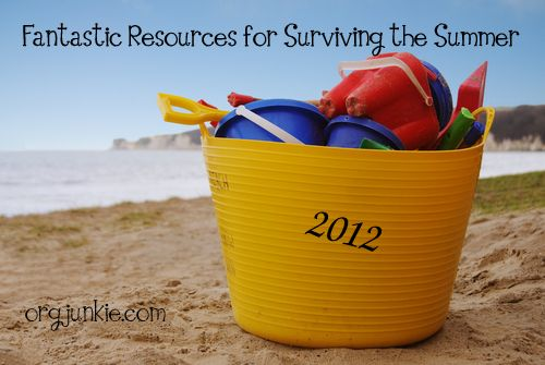 Wow - so many great ideas for summer (including a calendar full of activities). From @Laura (I'm an Organizing Junkie)
