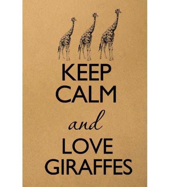 Keep calm and love giraffes Digital - 48.2KB