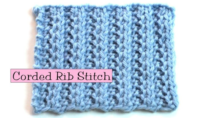 Knitting Fancy Rib Stitches : Fancy Stitch Combo - Corded Rib Knitting & Crochet Pinterest