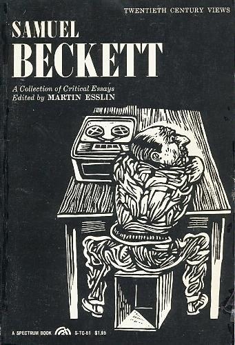 samuel beckett a collection of critical essays martin esslin