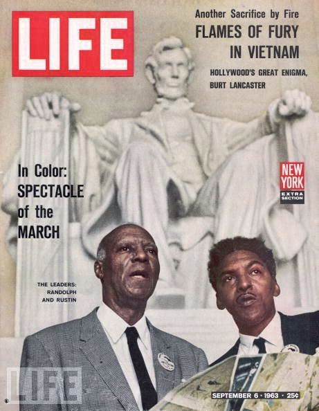 Bayard Rustin on cover of LIFE, after the March. No longer needed, he was once again booted because he was gay. Coretta King always fought against those who rejected him.