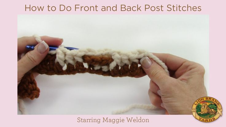 Crochet Stitches How To Do : How to Do Front and Back Post Stitches Crochet Videos Pinterest