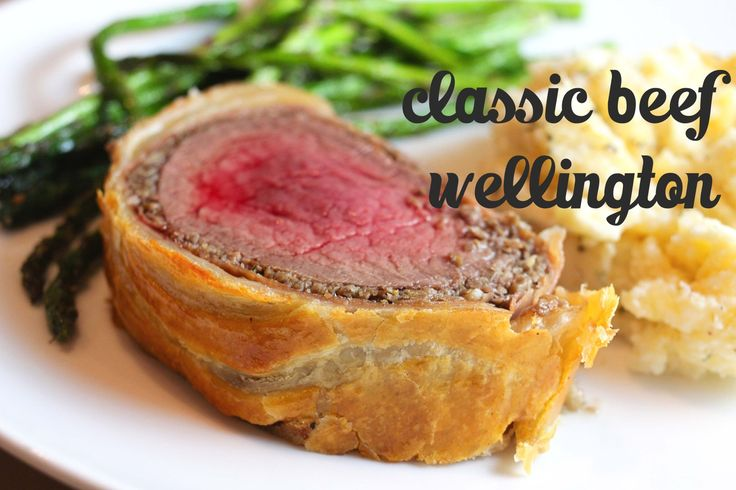 the best ever classic beef wellington | Main yummy dishes | Pinterest