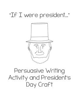 Persuasive Essay On President