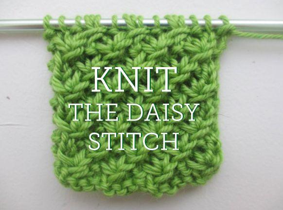 Knitting Daisy Stitch Pattern : #Knit #Daisy_Stitch #Tutorial *Knit 1, Purl 2* ... How Tos Pinte?