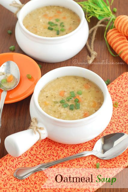 The Sweet Chick: Oatmeal Soup. worth a try!