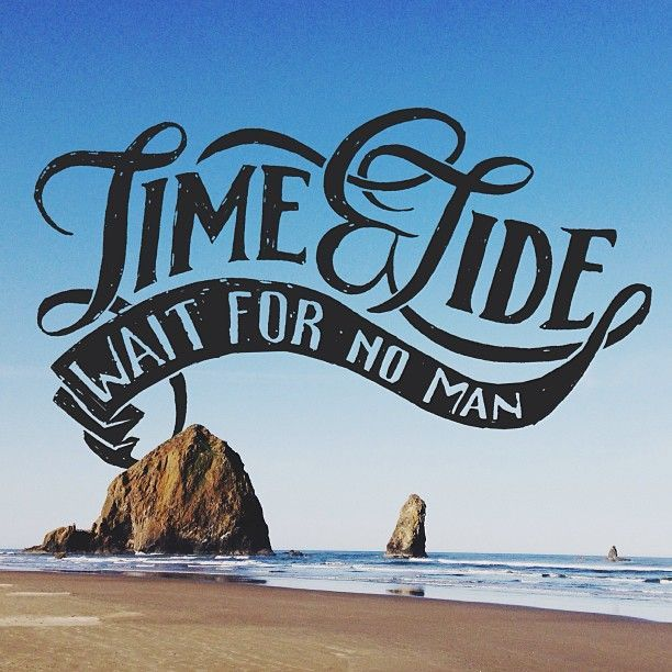 Time and tide waits for no man essay