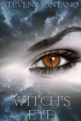 The Witch's Eye by Steven Montano Submit a review and become a ...