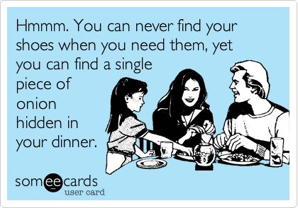 Kids can always pick out the onions! #Parenting