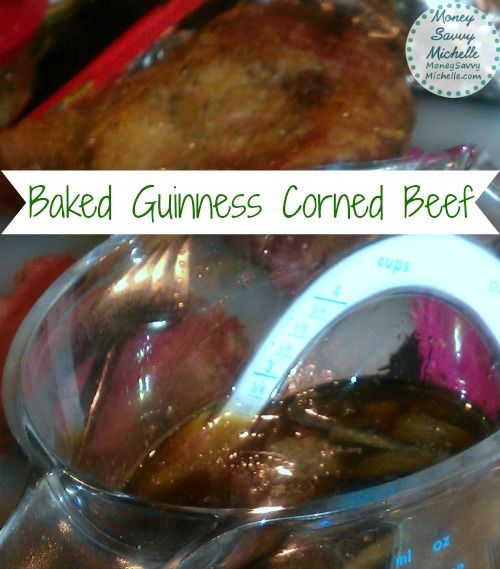 Baked Guinness Corned Beef #Recipe perfect for #StPatricksDay http ...