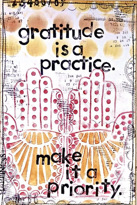 Gratitude is a practice