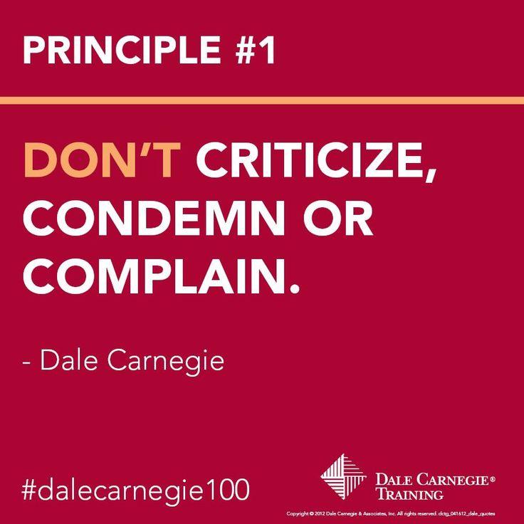 Dale Carnegie Principle 1