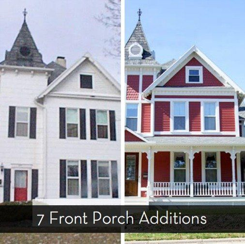 Before and After: 7 Sensational Front Porch Additions