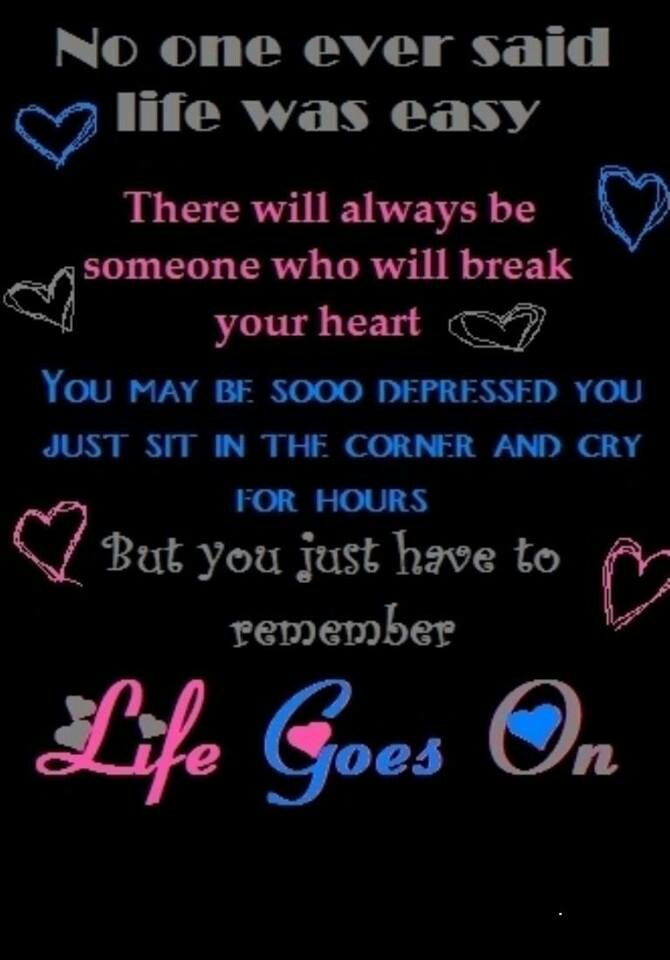life goes on inspirational quotes pinterest