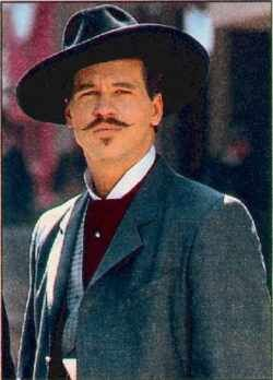 """My favorite portrayal of Doc Holiday...Val Kilmer. """"I'm your huckleberry..."""""""