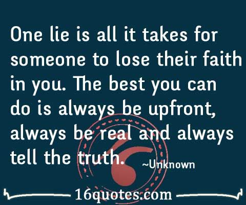 tell the truth quotes | Words to Live By | Pinterest