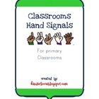 FREE!  Primary Hand Signals for the classroom provide an effective way for students to communicate without disturbing the whole class by simplify raising ...