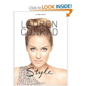 Style by Lauren Conrad. Awesome book.